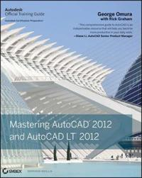 Mastering AutoCAD 2012 and AutoCAD LT 2012 [With DVD]