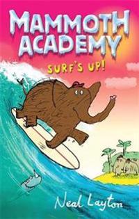 Mammoth academy: surfs up