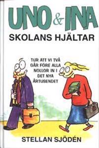 Uno & Ina Skolans hjältar