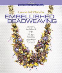 Laura McCabe's Embellished Beadweaving