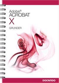 Acrobat X Grunder