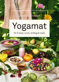 Yogamat : för frukost, lunch, middag & treats