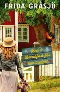 Bed & Breakfast för lata brudpar