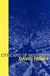 Cityscapes of Modernity