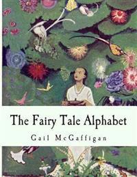The Fairy Tale Alphabet