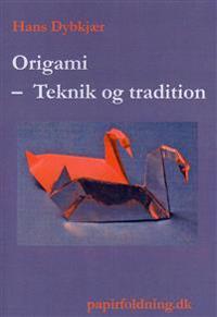 Origami - Teknik og tradition