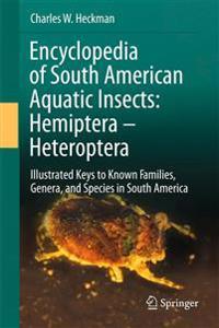 Encyclopedia of South American Aquatic Insects: Hemiptera - Heteroptera