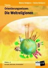 Orientierungswissen - Weltreligionen