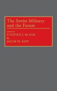 The Soviet Military and the Future