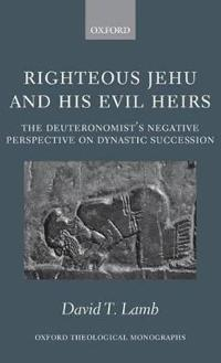 Righteous Jehu and His Evil Heirs