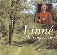 Linné och hans resor - första delen
