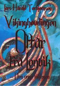 Vikinghøvdingen Ottar fra Lenvik