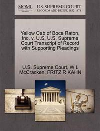 Yellow Cab of Boca Raton, Inc. V. U.S. U.S. Supreme Court Transcript of Record with Supporting Pleadings