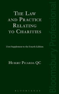 The Law and Practice Relating to Charities: First Supplement to the Fourth Edition