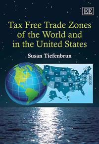 Tax Free Trade Zones of the World and in the United States
