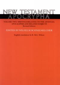 New Testament Apocrypha, Volume 2, Revised Edition