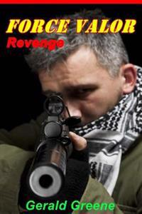 Force Valor - Revenge