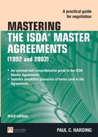 Mastering the isda master agreements - a practical guide for negotiation