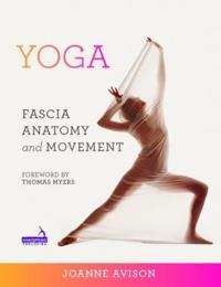 Yoga: Fascia, Form and Functional Movement