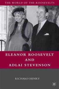 Eleanor Roosevelt and Adlai Stevenson