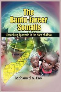 The Bantu-Jareer Somalis
