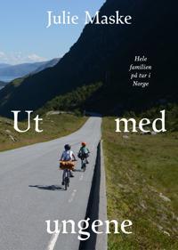 Ut med ungene; hele familien på tur i Norge