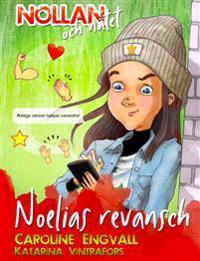 SIGNERAD Nollan och nätet - Noelias revansch