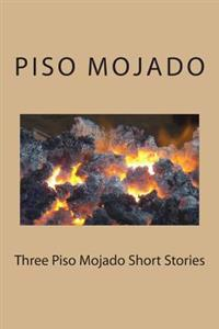 Three Piso Mojado Short Stories