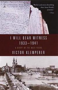 I Will Bear Witness 1933-1941