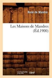 Les Maisons de Mandres, (Ed.1900)