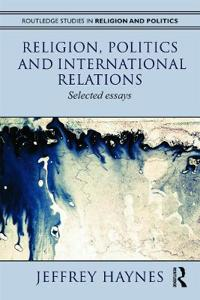 Religion, Politics and International Relations