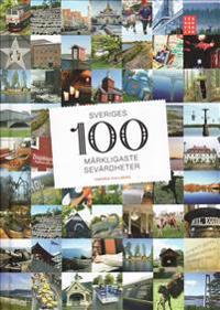 Sveriges 100 märkligaste sevärdheter