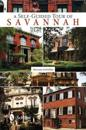 The Self-Guided Tour of Savannah
