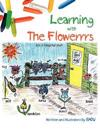 Learning with The Flowerrrs