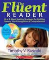 The Fluent Reader: Oral & Silent Reading Strategies for Building Fluency, Word Recognition & Comprehension [With DVD]