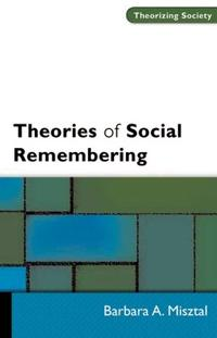 Theories of Social Remembering