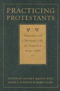 Practicing Protestants