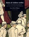 Skåda all världens uselhet : visuell pedagogik och reformism i det sena 1800-talets populärkultur