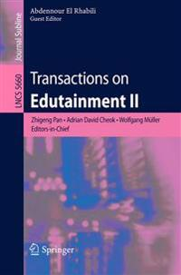 Transactions on Edutainment II
