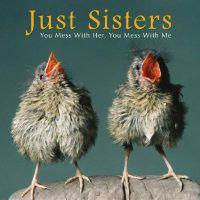 Just Sisters