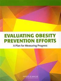 Evaluating Obesity Prevention Efforts