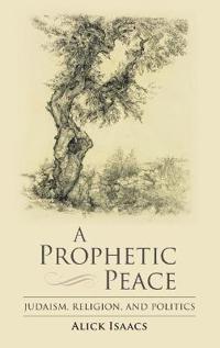 A Prophetic Peace