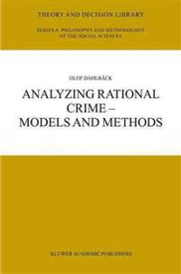 Analyzing Rational Crime
