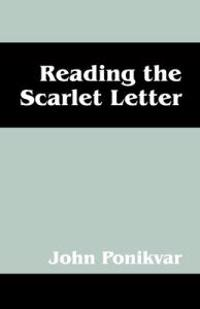 Reading the Scarlet Letter