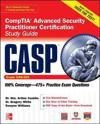 CASP CompTIA Advanced Security Practitioner Certification Study Guide