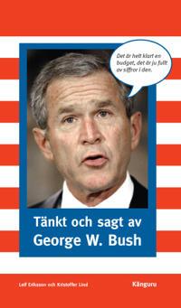 Tänkt och sagt av George W. Bush