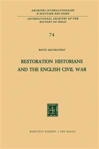 Restoration Historians and the English Civil War
