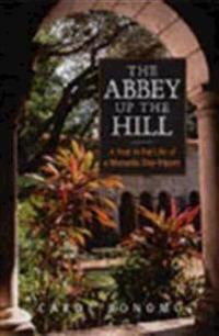 The Abbey Up the Hill