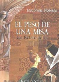 El Peso De Una Misa / The weight of the Mass