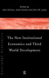 The New Institutional Economics and Third World Development